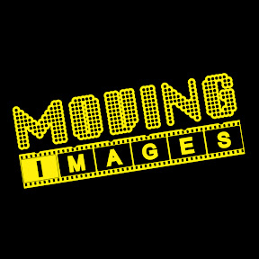 Moving Images