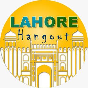 Lahore Hangout