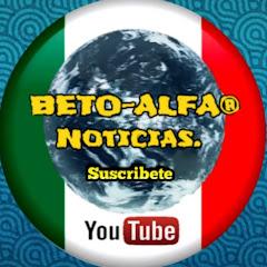 BETO ALFA NOTICIAS