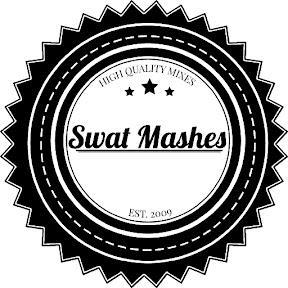 Swat Mashes