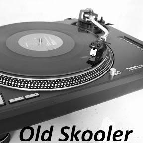 Old Skooler
