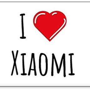 Love Xiaomi