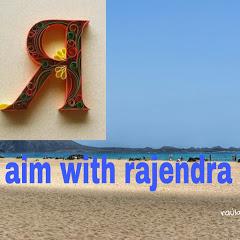 Aim With Rajendra
