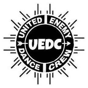UNITED ENEMY DANCE CREW UEDC