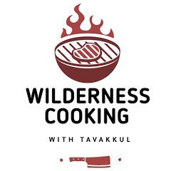 WILDERNESS COOKING