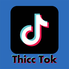 Thicc Tok