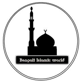 BENGALI ISLAMIC WORLD
