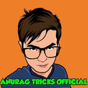 Anurag Tricks