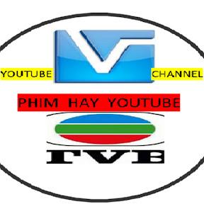 Phim Hay YouTube - TVB