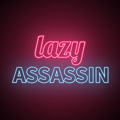 Lazy Assassin