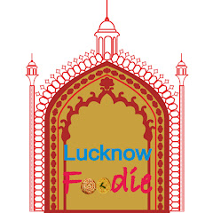 Lucknow Foodie