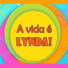 A vida é LYNDA!