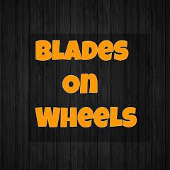 Blades On Wheels