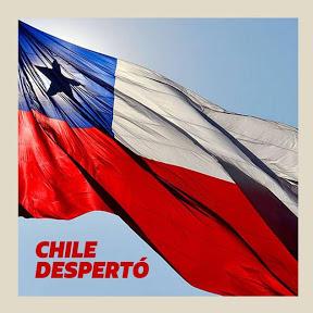 CHILE DESPERTÓ!
