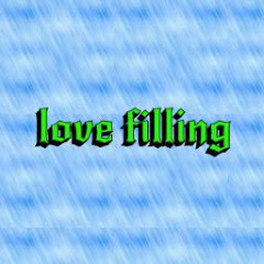 love filling