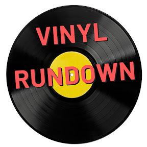 Vinyl Rundown