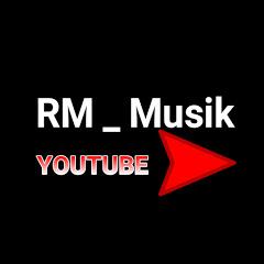 RM _ Musik