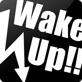 WakeUp!!