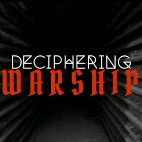 Deciphering Warship