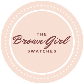 The Brown Girl Swatches by AseaMae