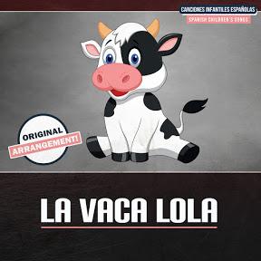 La Vaca Lola - Topic