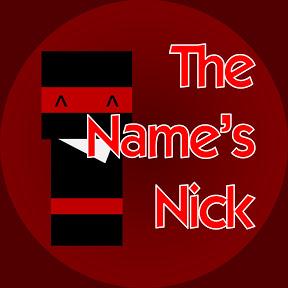 The Name's Nick
