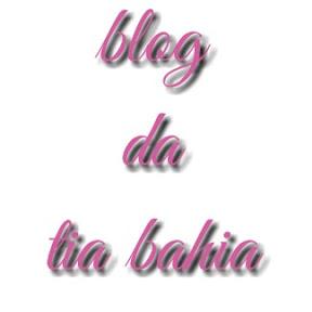 Blog Da Tia Bahia