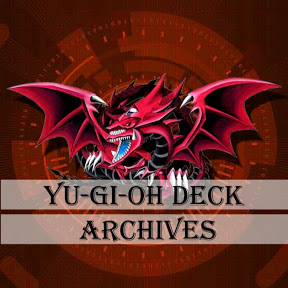 Yu-Gi-Oh Deck Archives