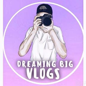 Dreaming Big