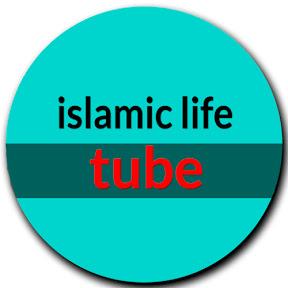 islamic life tube