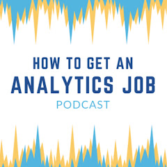 How to Get an Analytics Job
