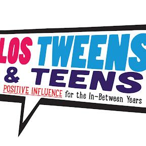 Los Tweens & Teens