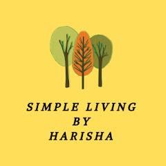 Simple Living By Harisha