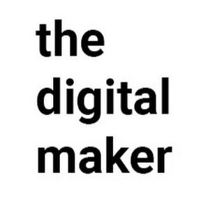 The Digital Maker