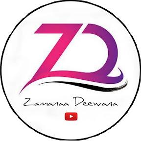 Zamanaa Deewana
