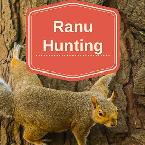 Ranu Hunting