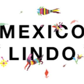 Amamos México y los Mexicanos