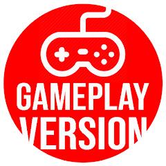 Gameplay Version