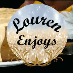 Louren Enjoys