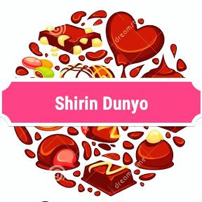 SHIRIN DUNYO