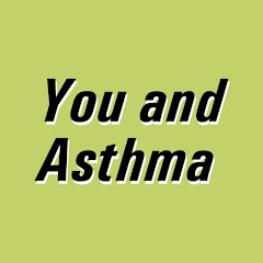 You and Asthma