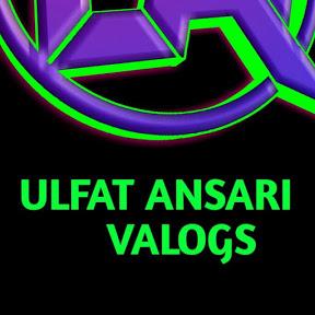 ulfat Ansari vlogs