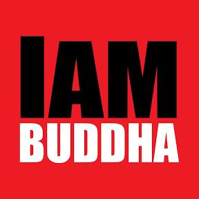 I Am Buddha
