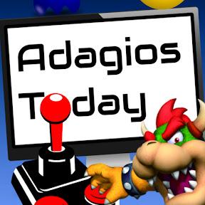 Adagios Today