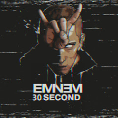Eminem 30sec