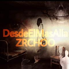 desdeElmasAlla ZRCHOO