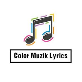 Color Muzik Lyrics