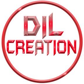 Dil Creation