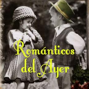 Románticos del Ayer