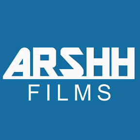 ARSHH FILMS